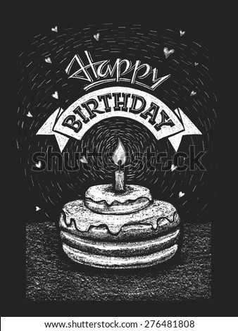 Happy birthday vector illustration on the chalkboard. Eps8. RGB. One global color. Gradients free. Each elements are grouped separately