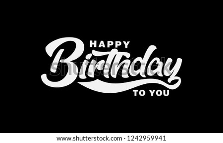 Happy birthday vector illustrations your seasonal, for holidays card, greetings and invitations cards and christmas themed congratulations and banners. Vector illustration. #1242959941