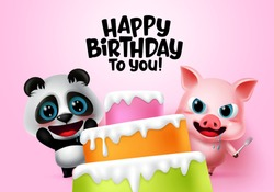 Happy birthday vector kids party animals. Happy birthday greeting text with cake elements, hungry panda and pig animal kids characters in pink background. Vector illustration.