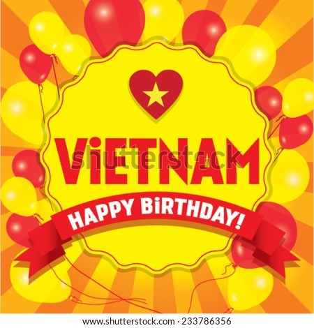 happy birthday vietnam   happy