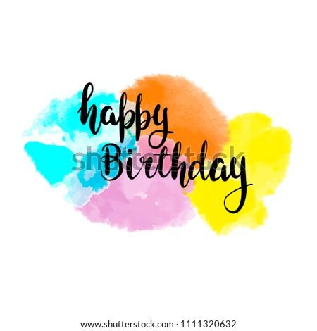happy birthday  word  lettering