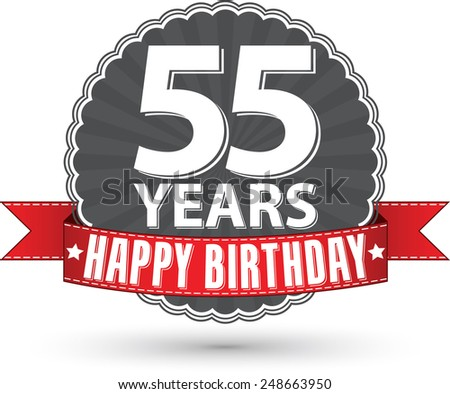 happy birthday 55 years retro...