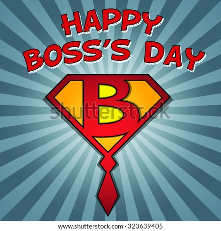 happy boss's day superboss