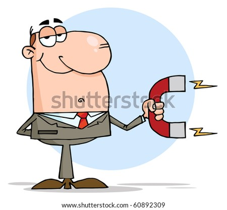 Happy Businessman Using A Magnet