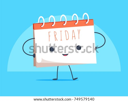 Happy calendar cartoon mascot character smiling on Friday page vector illustration. Business illustration for weekends. Standing desk calendar. Flat style vector illustration on blue background.