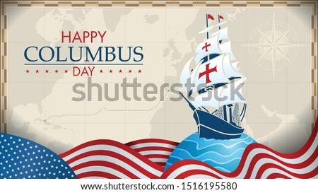 HAPPY COLUMBUS DAY Greeting card. Blue caravel on circle with blue waves and USA flags in the form of waves with the world map in gray colors with a compass in the background. Vector image