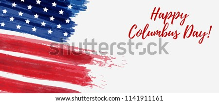 Happy Columbus Day! 8 October. USA national holiday. Conceptual banner with grunge brushed USA flag. #1141911161