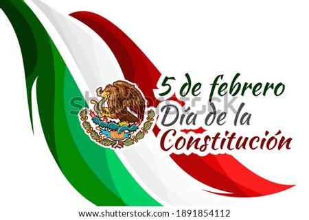 Happy Constitution Day of Mexico. Translation: February 5.Constitution Day. National holiday of Mexico Vector illustration. Suitable for greeting card, poster and banner.