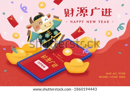 Happy cow sending red envelope through smartphone app, concept of sending digital gift on Chinese new year, Translation: May you be prosperous
