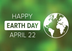 Happy Earth Day on April 22 poster display or greeting card vector illustration