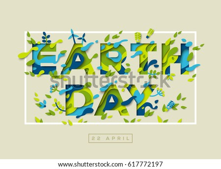 Happy Earth day typography design with abstract leaves, papercut shapes and ecology icons. Vector illustration. Colorful environment elements thin square frame.
