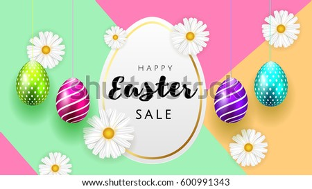 Happy Easter background template with beautiful camomiles and eggs. Happy Easter big hunt or sale banner lettering with Colorful Eggs. Vector illustration
