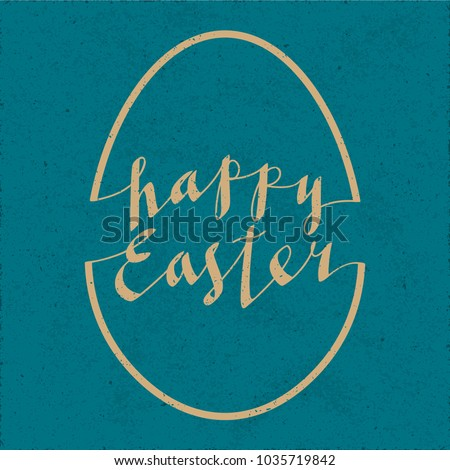Happy Easter Calligraphic Retro Style Logo and Egg Shape Combined with Lettering - Beige Elements on Turquoise Rough Paper Background - Vintage Hand Drawn Design