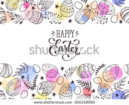 Happy Easter greeting card with watercolor spots on background. Easter eggs composition hand drawn black on white. Decorative horizontal frame from eggs with leaves and calligraphic wording. #606268886