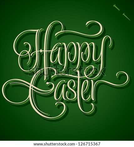 HAPPY EASTER hand lettering - handmade calligraphy; vector (eps8)