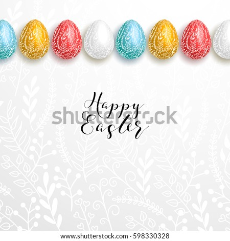 Happy easter lettering on gray background with branches decoration and row of realistic blue, red, yellow, white eggs. Egg hunt card design, flyer,  poster, banner, voucher, web element.