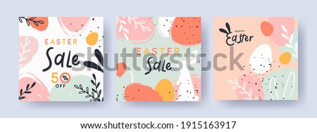 Happy Easter Set of Sale banners, greeting cards, posters, holiday covers. Trendy design with typography, hand painted plants, dots, eggs and bunny, in pastel colors. Modern art minimalist style.