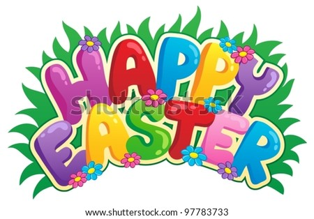 Happy Easter sign theme image 2 - vector illustration.