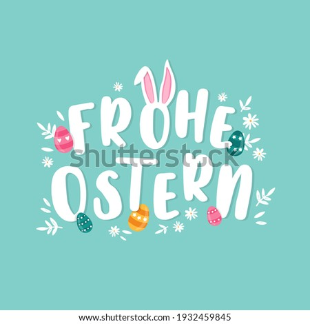 Happy Easter Typographical Background saying in german language 'Happy Easter' With Easter Eggs, Ears and decoration - great for banners, wallpapers, invitations, cover images - vector design Foto stock ©