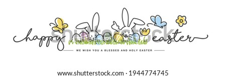 Happy Easter we wish you a holy and blessed Easter handwritten art line design of cute smiling Easter bunny and eggs in grass egg hunt on white background great for Easter Card, banner, wallpapers