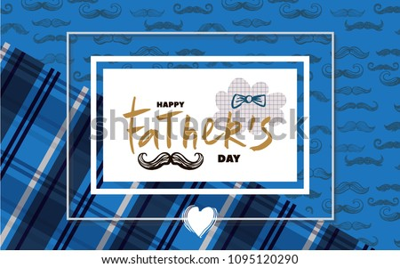 Happy Father's day. Beautiful  greeting card in cartoon style. Label, tags, card, posters, banners, sale advertising, flyer. Vector cute illustration.