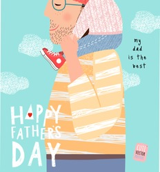 Happy father's day! Cute vector illustration for a holidays poster, greeting card or banner. Hand-drawn funny drawing of dad and the child sitting on his shoulders.