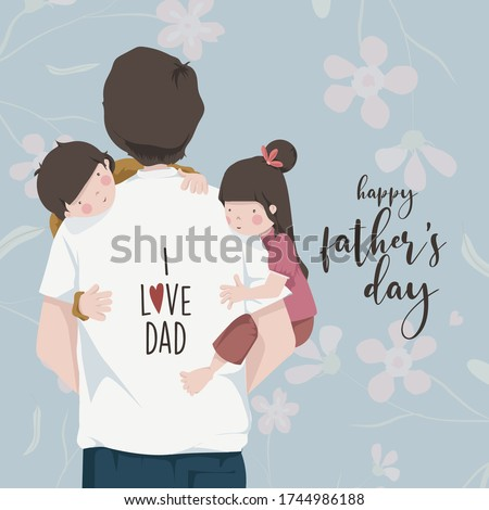 Happy Father's Day. Father's lap. Boy and girl. hugged the father. Father's love. Trust, celebration.