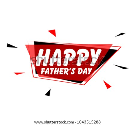 Happy father's day sign with red label