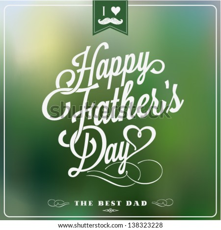 Happy Father\'s Day Typographical Background