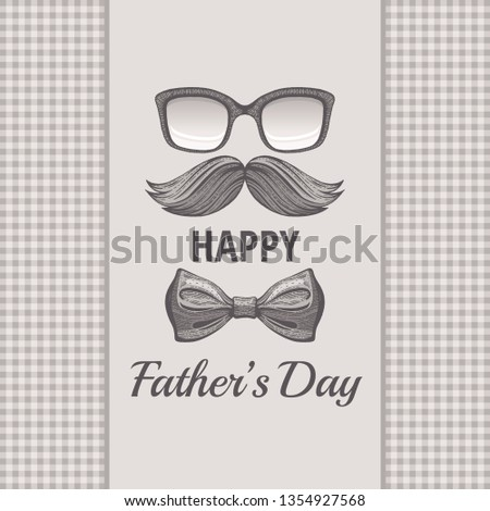 Happy Father's day vintage card. Cute poster with mustache, retro tie bow for best Dad. Cool hand drawn sketch with elegant typography. Grey butterfly isolated on vector beige sepia plaid background