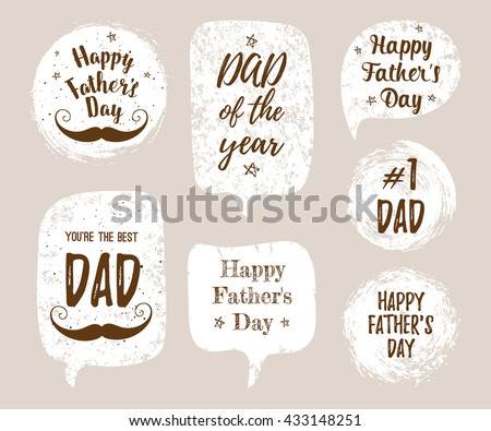 Happy Father\'s Day, You\'re the Best DAD, DAD of the year, #1 DAD greeting cards, fashion posters set. Vector quote with speech bubble background. Fathers day typography poster with mustache, stars.