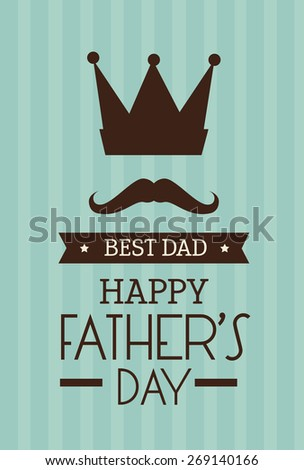 Happy fathers day card  design,vector illustration.