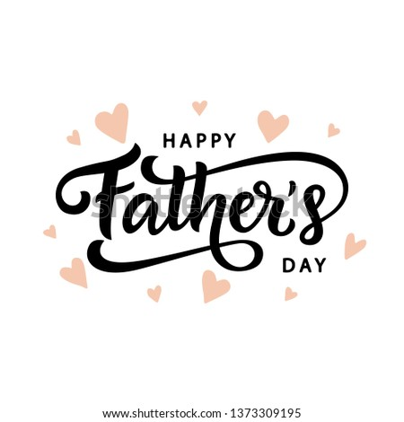 Happy Fathers Day greeting with hand written lettering. Cute typography design template for poster, banner, gift card, t shirt print, label, badge. Retro vintage style. Vector illustration #1373309195