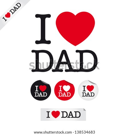happy fathers day, i love dad, font type with signs, stickers and tags