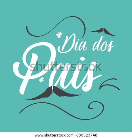 Shutterstock Happy fathers day in portuguese (Dia dos pais) card with letterings