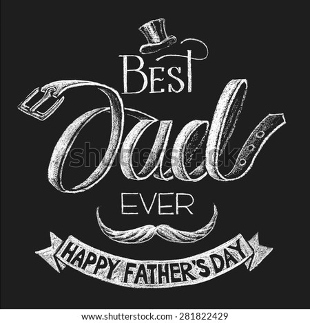 stock-vector-happy-fathers-day-lettering-on-chalkboard-rgb-global-colors-gradients-free-each-elements-are