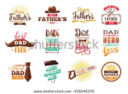 Happy fathers day set. Vector typography. Vintage fathers day lettering for greeting cards, banners, t-shirt design. Emblems for fathers day. You are the best dad.