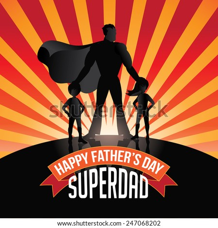 happy fathers day superdad