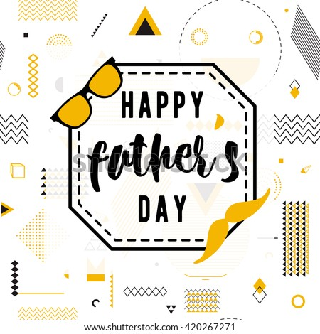 Happy fathers day wishes vector background on seamless geometric pattern. Fashion lettering greeting card for print or web design with mustache, glasses. Modern holiday illustration. Hipster style