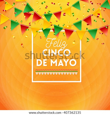 Happy Fifth May Mexican card or poster design with colorful flag bunting and framed text over an abstract vivid orange background with copy space #407362135