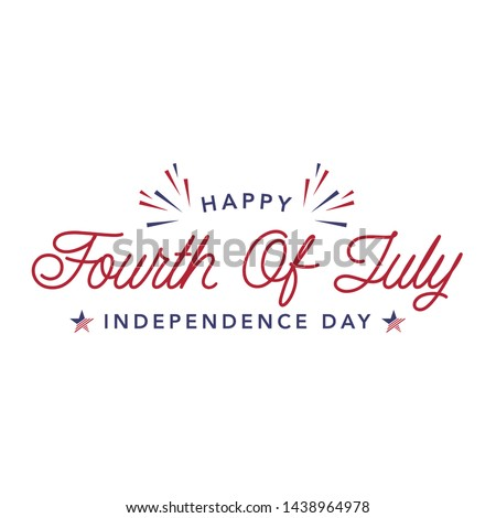 Happy Fourth Of July Independence Day Design. Usable for greeting cards, banner, t-shirt, background. July fourth in USA emblems. Vector logo. Stock photo ©