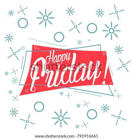 Happy friday, beautiful greetng card with red label