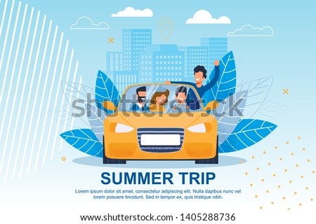 Happy Friends Ride Car on Journey Illustration. Cartoon People Characters in Auto over Cityscape with Skyscrapers. Summer Trip Lettering Flat Motivational Banner. European Tour. Exciting Adventure