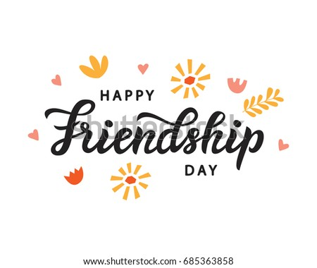 Happy Friendship Day cute poster. Hand written brush lettering, vintage retro style. Modern calligraphy design element for gift card template, banner, tee shirt print. Vector illustration.