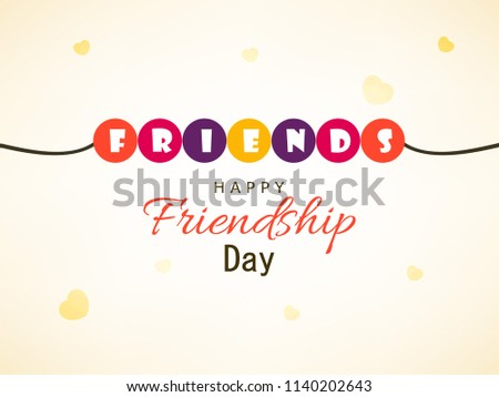 Happy Friendship Day, Greeting Card based Design Template.