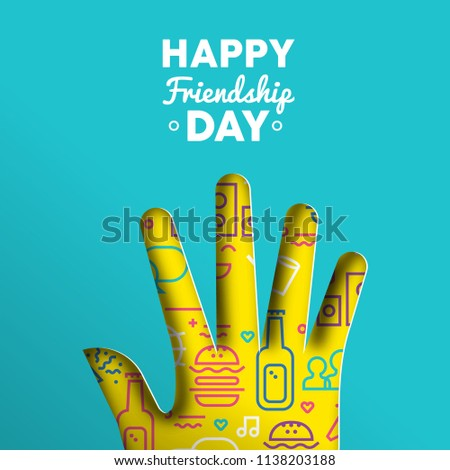Happy Friendship Day greeting card illustration of paper cut hand shape with colorful party icons and text quote. EPS10 vector.