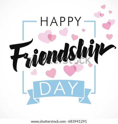 Happy Friendship Day greeting card. Vector illustration card with calligraphy lettering and heart for friendship day