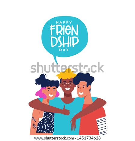 Happy friendship day greeting card with diverse friend group of people hugging together. Young generation team hug on social event holiday.