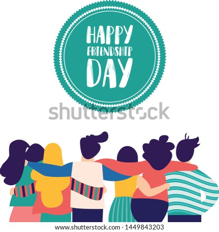 Happy Friendship Day Greeting Card with Group of Friends hugging each other and happy together for special event celebration.