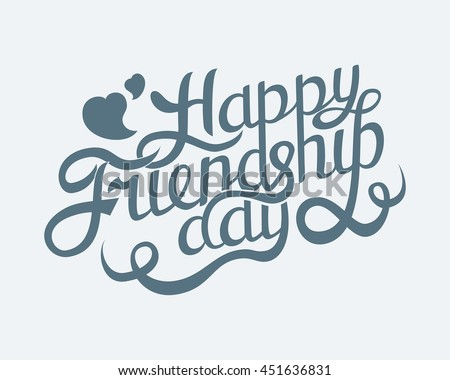 Happy Friendship Day Hand Drawing Vector Lettering design.